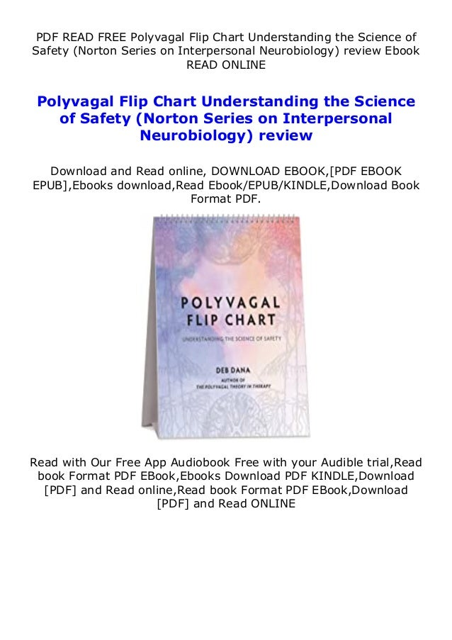 PDF READ FREE Polyvagal Flip Chart Understanding the Science of Safety (Norton Series on Interpersonal Neurobiology) revie...