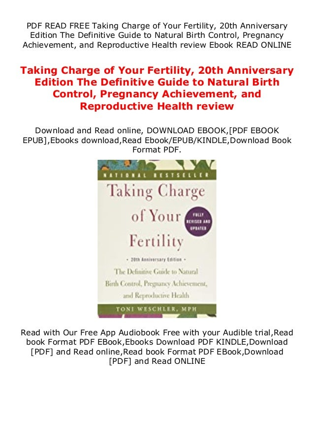 PDF READ FREE Taking Charge of Your Fertility, 20th Anniversary Edition The Definitive Guide to Natural Birth Control, Pre...