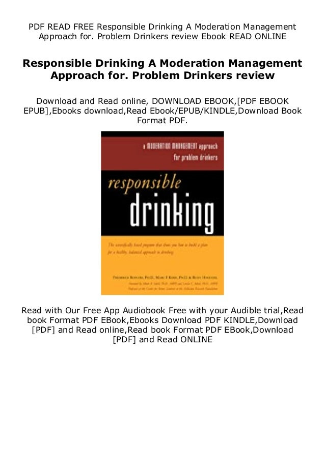 Description Responsible Drinking A Moderation Management Approach for. Problem Drinkers review Future you might want to ea...