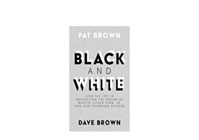 Detail Book Title : Black and White How the Left is Destroying the Dream of Martin Luther King Jr and our Founding Fathers...