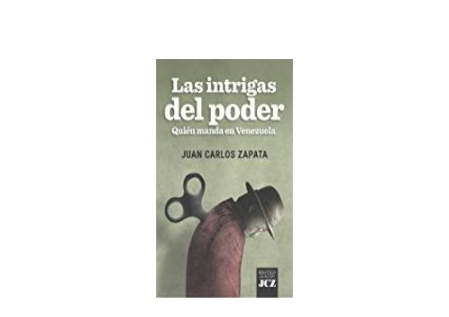 Detail Book Title : Las intrigas del poder Quién manda en Venezuela Spanish Edition Format : PDF,kindle,epub Language : E...