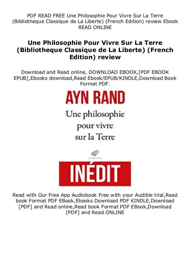PDF READ FREE Une Philosophie Pour Vivre Sur La Terre (Bibliotheque Classique de La Liberte) (French Edition) review Ebook...