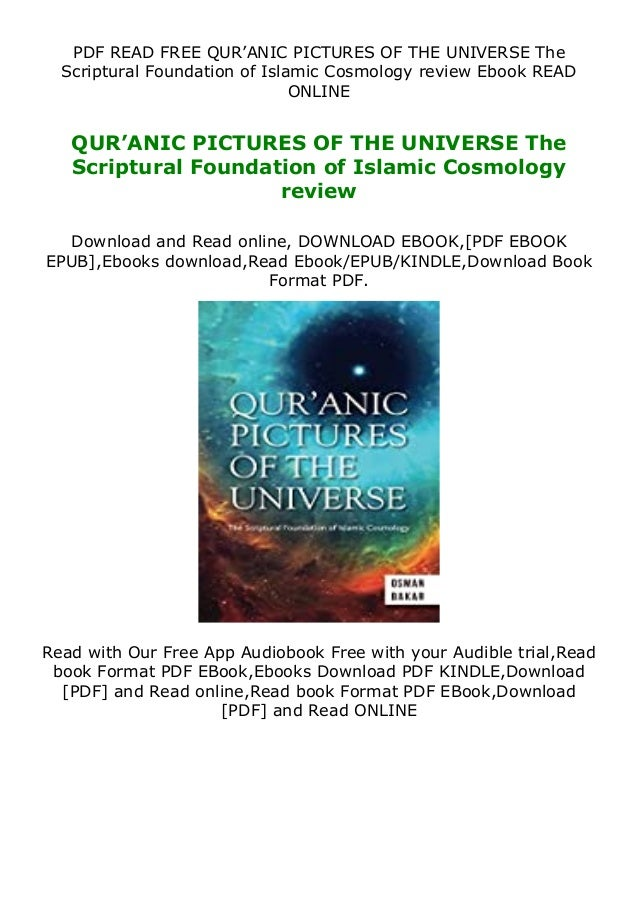 PDF READ FREE QUR'ANIC PICTURES OF THE UNIVERSE The Scriptural Foundation of Islamic Cosmology review Ebook READ ONLINE QU...
