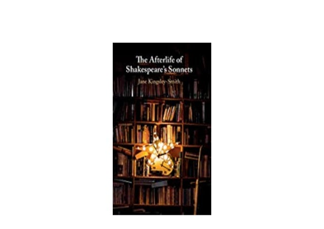 Detail Book Title : The Afterlife of Shakespeares Sonnets Format : PDF,kindle,epub Language : English ASIN : 1.009060066E9...