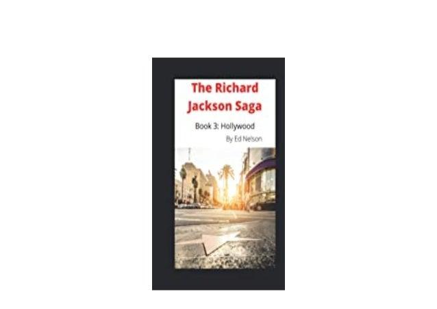 Detail Book Title : The Richard Jackson Saga Book 3 Hollywood Format : PDF,kindle,epub Language : English ASIN : 1.9533951...