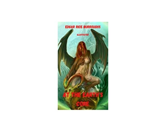 Detail Book Title : At the Earths Core Illustrated English Edition Format : PDF,kindle,epub Language : English ASIN : B08Y...