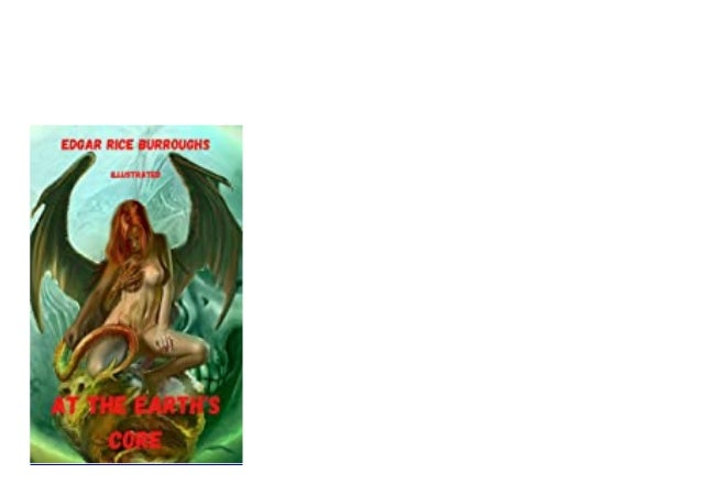 Fr33 Scarica PDF  At the Earths Core Illustrated English Edition