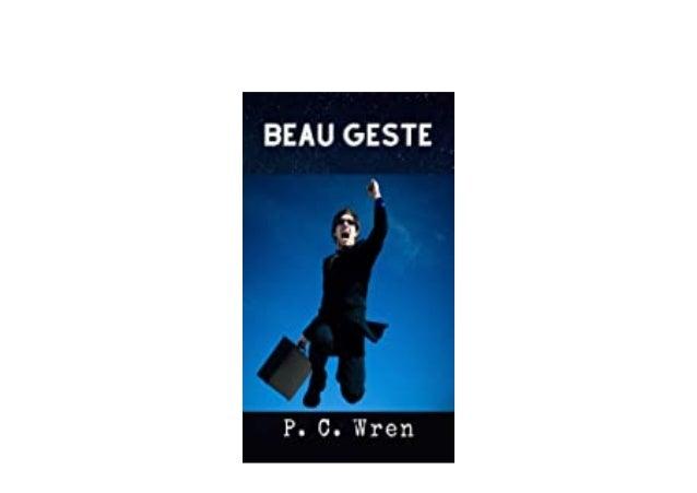 Detail Book Title : Beau Geste English Edition Format : PDF,kindle,epub Language : English ASIN : B08ZML46MN Paperback : 1...