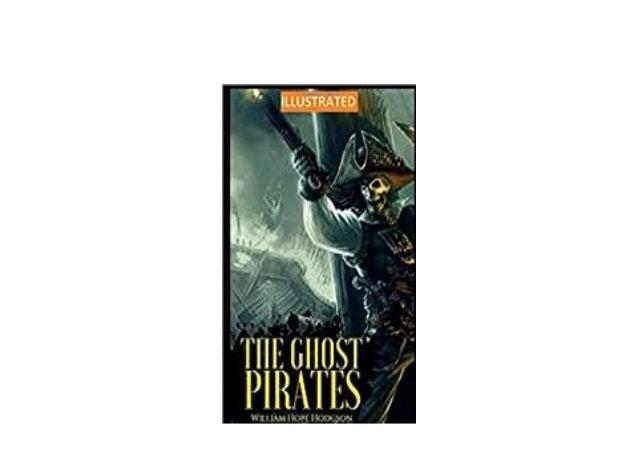 Detail Book Title : The Ghost Pirates illustrated English Edition Format : PDF,kindle,epub Language : English ASIN : B08ZJ...