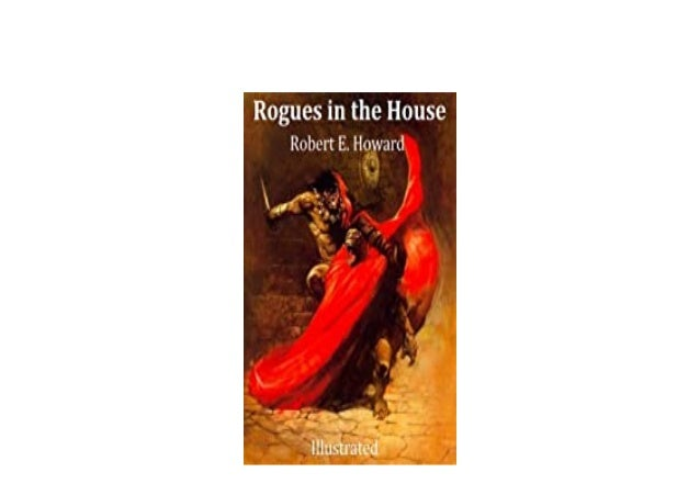 Detail Book Title : Rogues in the House Illustrated English Edition Format : PDF,kindle,epub Language : English ASIN : B08...