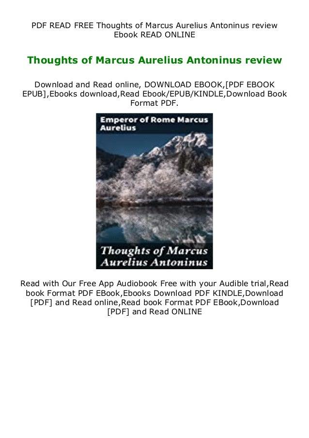PDF READ FREE Thoughts of Marcus Aurelius Antoninus review Ebook READ ONLINE Thoughts of Marcus Aurelius Antoninus review ...