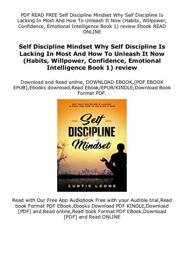 PDF READ FREE Self Discipline Mindset Why Self Discipline Is Lacking In Most And How To Unleash It Now (Habits, Willpower,...