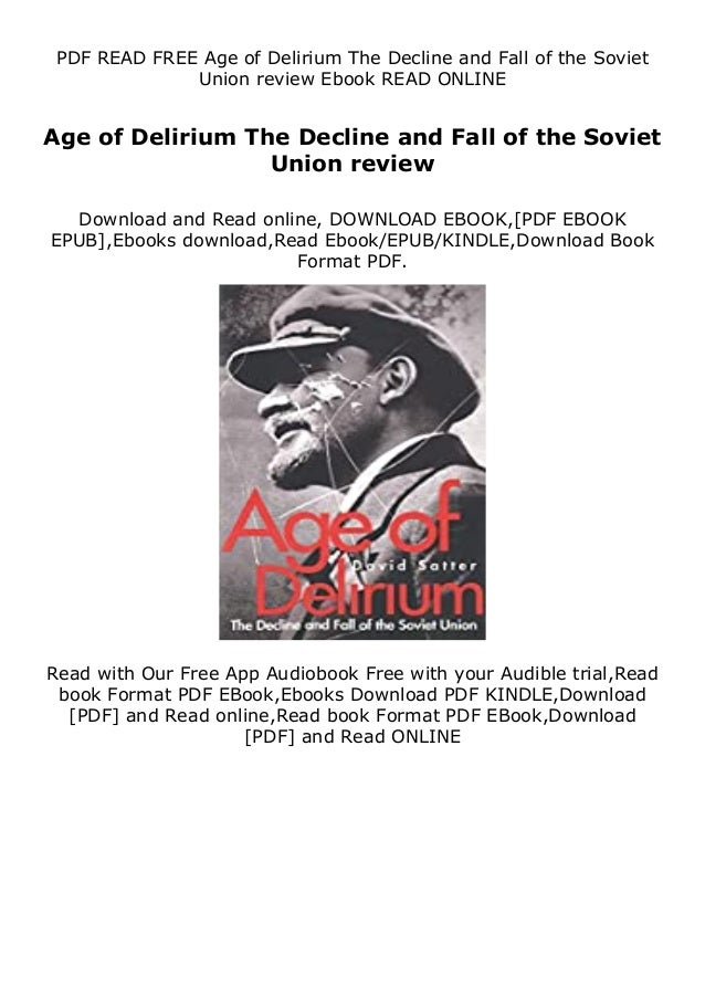 Description eBooks Age of Delirium The Decline and Fall of the Soviet Union review are prepared for various good reasons. ...