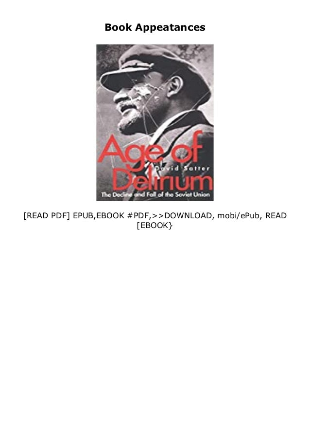If you want to download or read Age of Delirium The Decline and Fall of the Soviet Union review , click button download in...