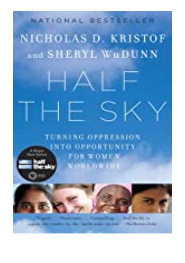 free ebook_ Half the Sky Turning Oppression into Opportunity for. Women Worldwide review 'Full_Pages'