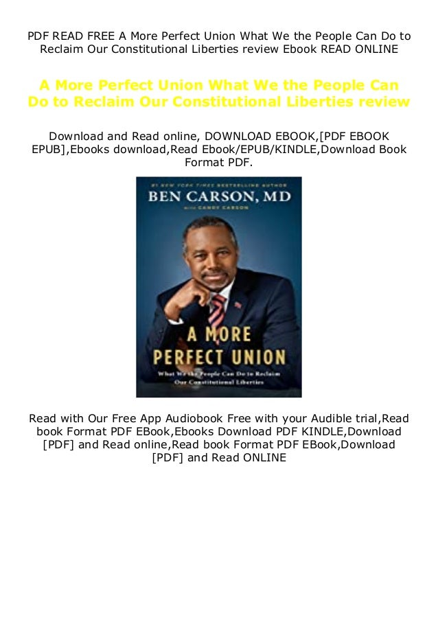 PDF READ FREE A More Perfect Union What We the People Can Do to Reclaim Our Constitutional Liberties review Ebook READ ONL...