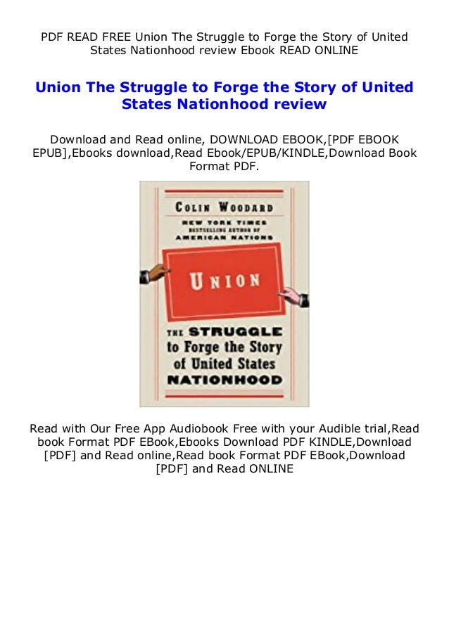 PDF READ FREE Union The Struggle to Forge the Story of United States Nationhood review Ebook READ ONLINE Union The Struggl...