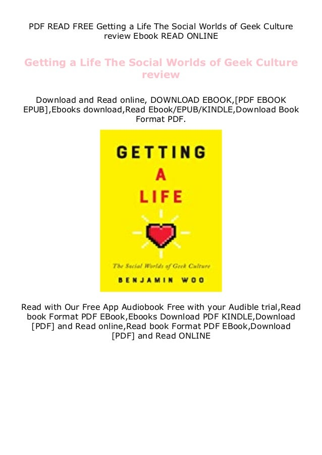 PDF READ FREE Getting a Life The Social Worlds of Geek Culture review Ebook READ ONLINE Getting a Life The Social Worlds o...