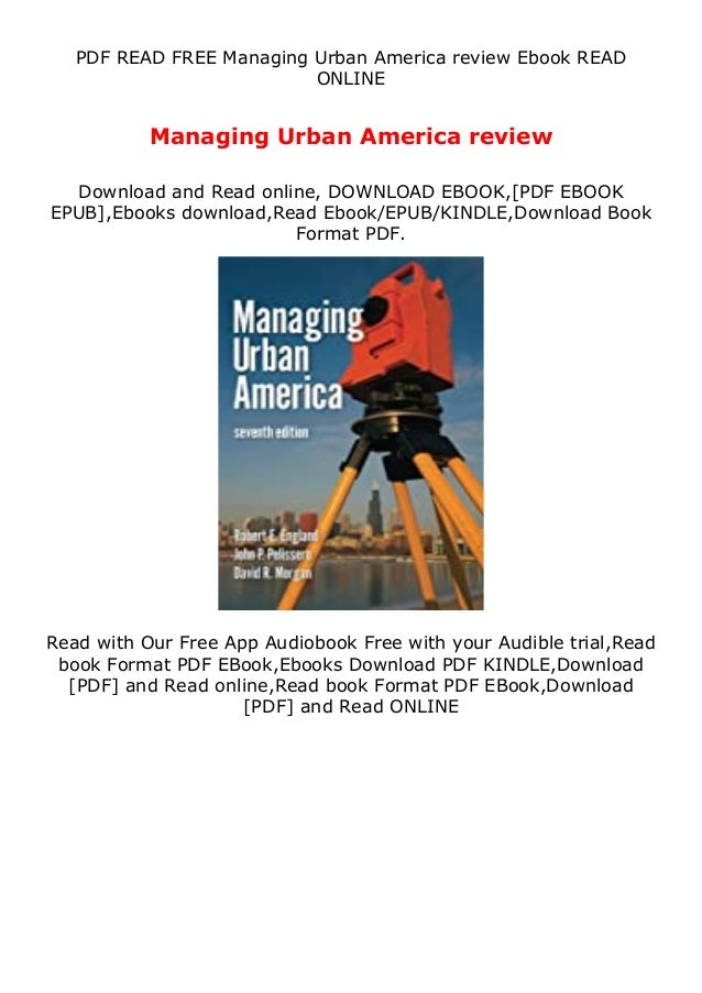 PDF READ FREE Managing Urban America review Ebook READ ONLINE Managing Urban America review Download and Read online, DOWN...