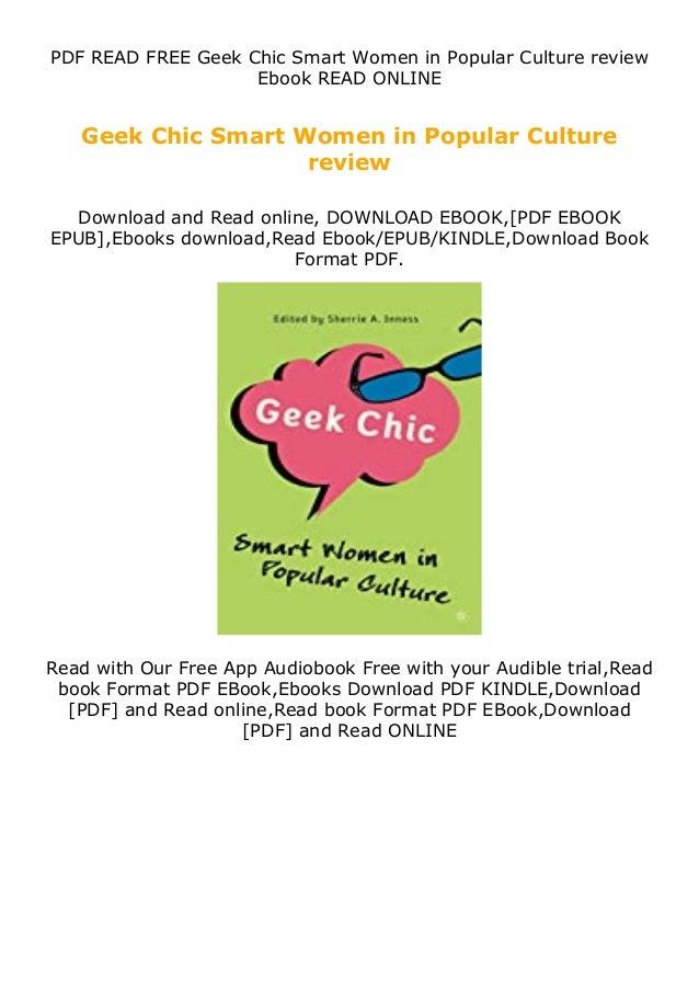 PDF READ FREE Geek Chic Smart Women in Popular Culture review Ebook READ ONLINE Geek Chic Smart Women in Popular Culture r...