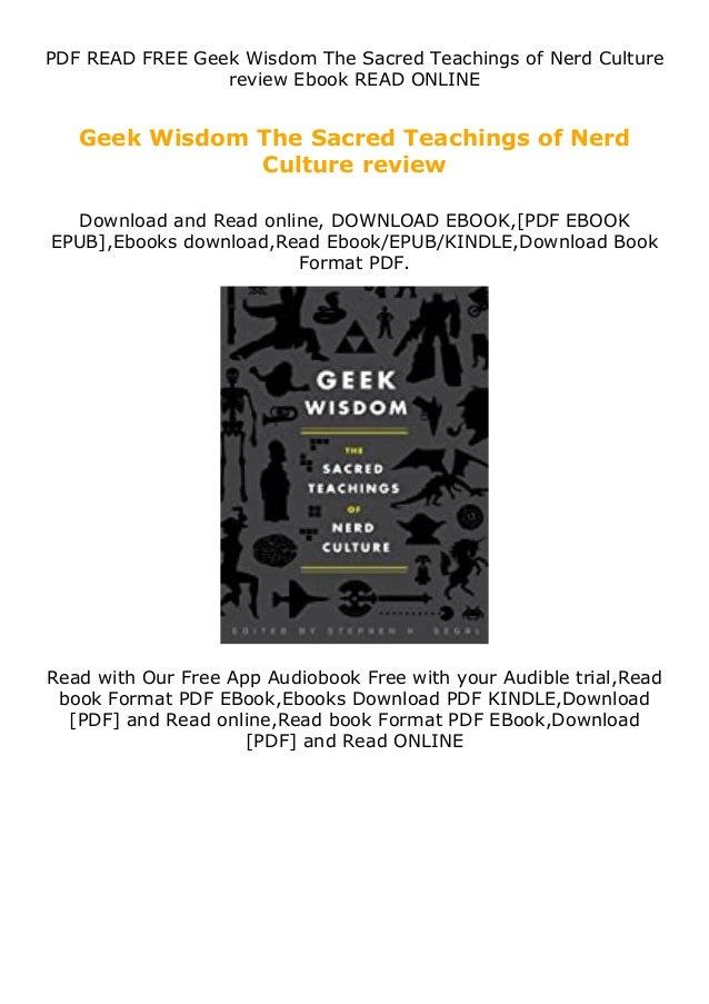 PDF READ FREE Geek Wisdom The Sacred Teachings of Nerd Culture review Ebook READ ONLINE Geek Wisdom The Sacred Teachings o...