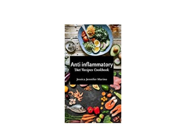 Detail Book Title : Anti inflammatory Diet Recipes Cookbook Format : PDF,kindle,epub Language : English ASIN : 1.637501005...