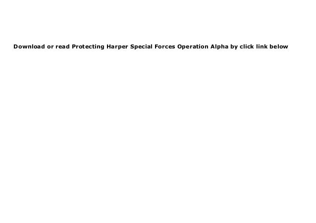 [PDF]  Protecting Harper Special Forces Operation Alpha