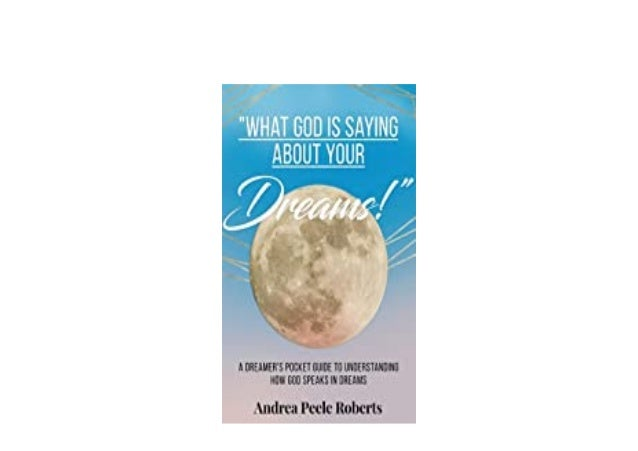 Detail Book Title : What God Is Saying About Your Dreams Format : PDF,kindle,epub Language : English ASIN : 1.649694555E9 ...