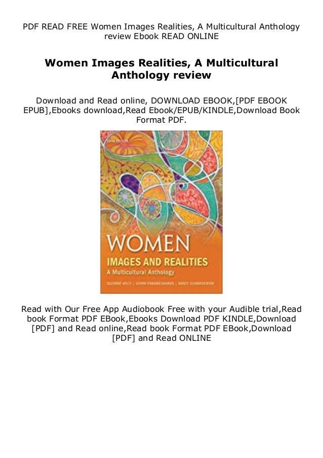 PDF READ FREE Women Images Realities, A Multicultural Anthology review Ebook READ ONLINE Women Images Realities, A Multicu...