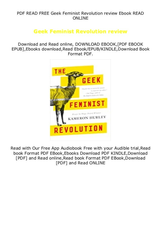 PDF READ FREE Geek Feminist Revolution review Ebook READ ONLINE Geek Feminist Revolution review Download and Read online, ...