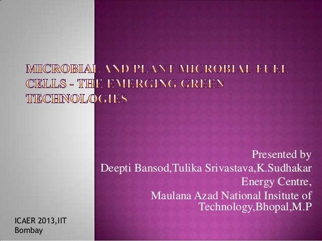Presented by Deepti Bansod,Tulika Srivastava,K.Sudhakar Energy Centre, Maulana Azad National Insitute of Technology,Bhopal...