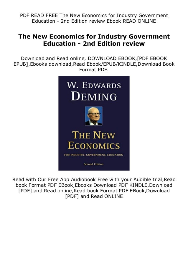 PDF READ FREE The New Economics for Industry Government Education - 2nd Edition review Ebook READ ONLINE The New Economics...