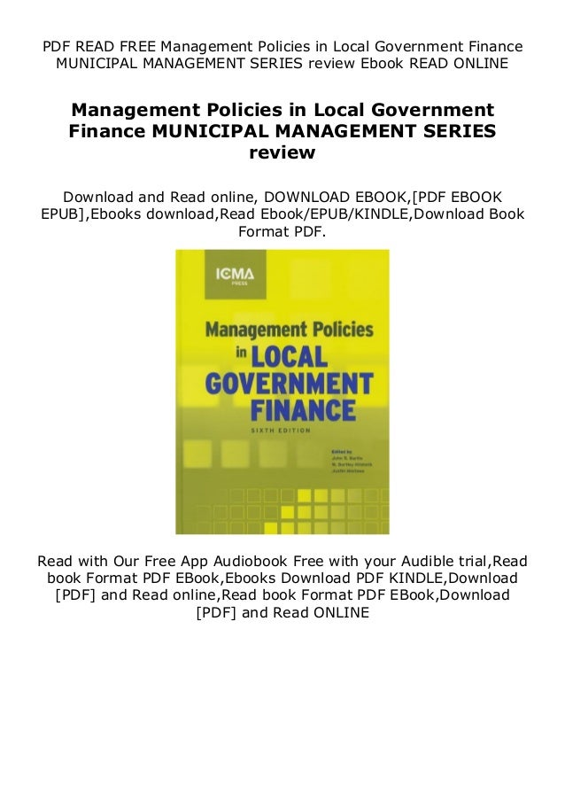 PDF READ FREE Management Policies in Local Government Finance MUNICIPAL MANAGEMENT SERIES review Ebook READ ONLINE Managem...