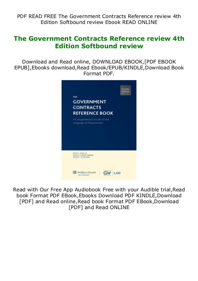 PDF READ FREE The Government Contracts Reference review 4th Edition Softbound review Ebook READ ONLINE The Government Cont...