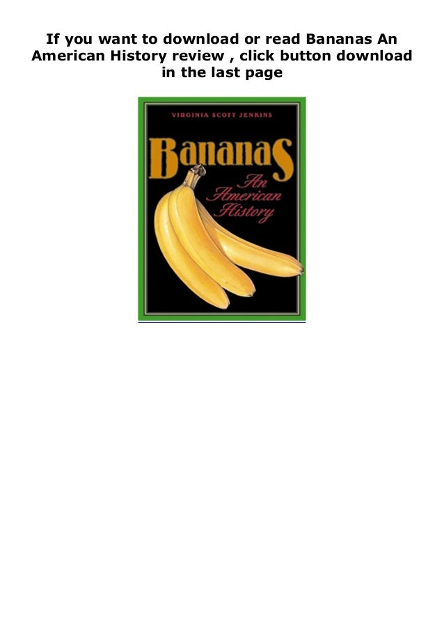 """Step-By Step To Download """" Bananas An American History review """" ebook: -Click The Button """"DOWNLOAD"""" Or """"READ ONLINE"""" -Sign..."""