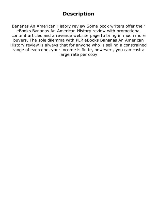 Description Bananas An American History review Some book writers offer their eBooks Bananas An American History review wit...