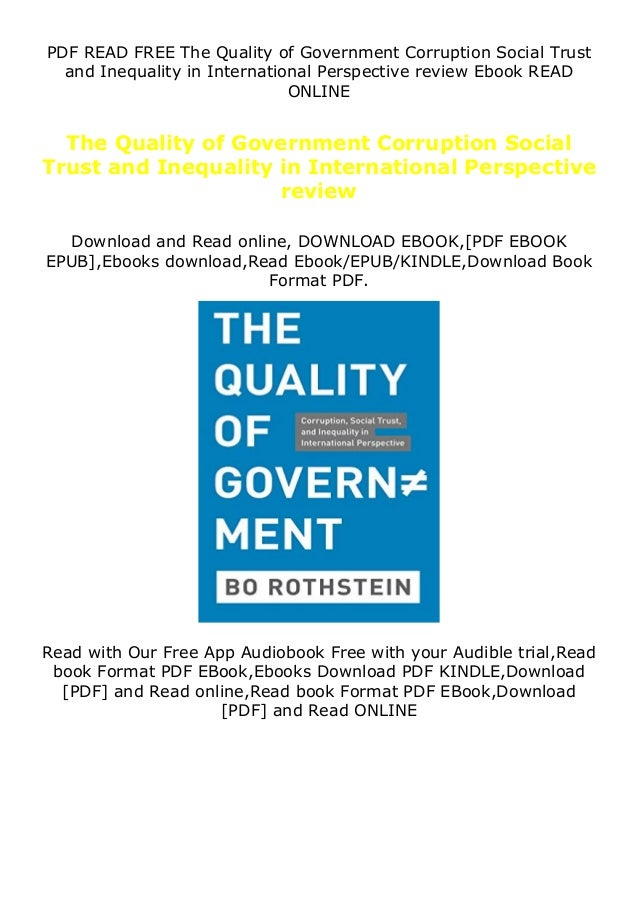 PDF READ FREE The Quality of Government Corruption Social Trust and Inequality in International Perspective review Ebook R...