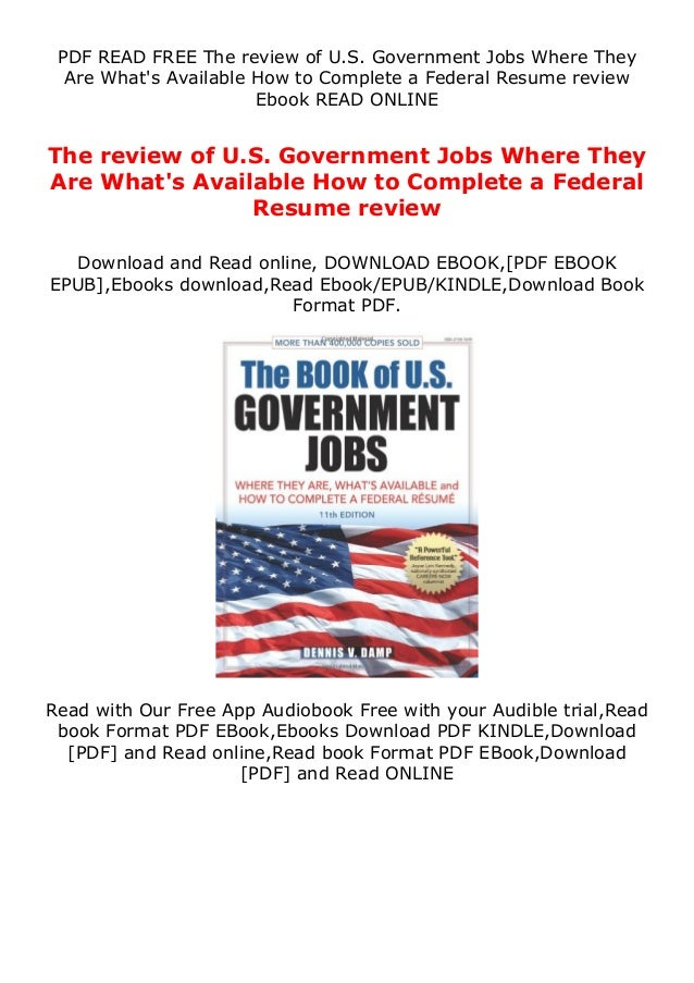 PDF READ FREE The review of U.S. Government Jobs Where They Are What's Available How to Complete a Federal Resume review E...