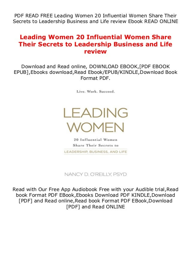 PDF READ FREE Leading Women 20 Influential Women Share Their Secrets to Leadership Business and Life review Ebook READ ONL...