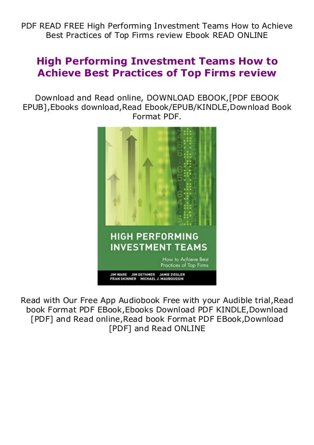 PDF READ FREE High Performing Investment Teams How to Achieve Best Practices of Top Firms review Ebook READ ONLINE High Pe...
