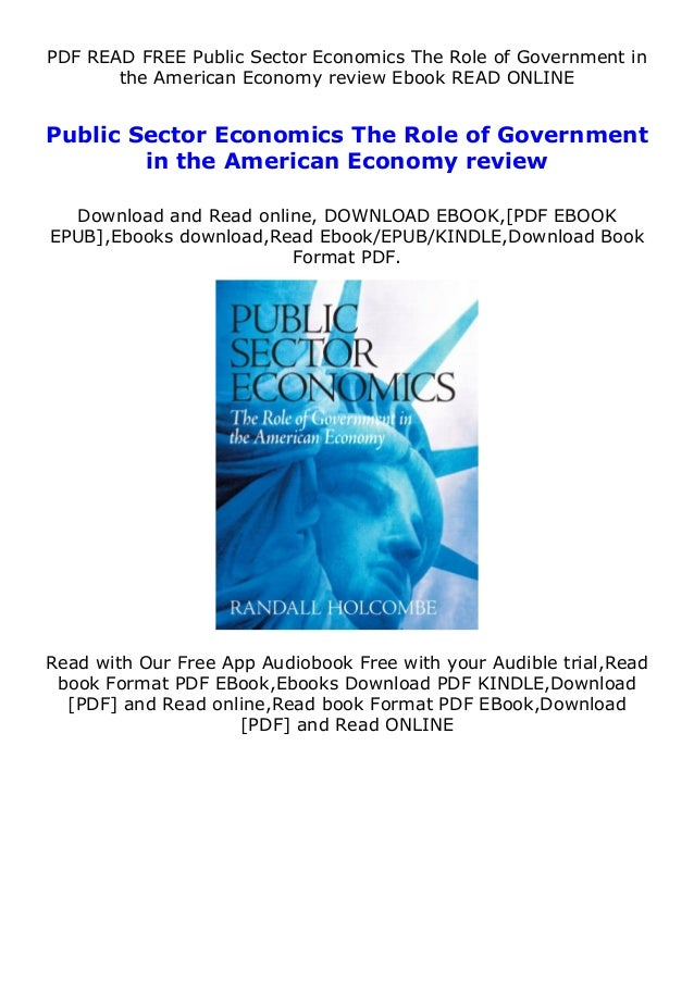 PDF READ FREE Public Sector Economics The Role of Government in the American Economy review Ebook READ ONLINE Public Secto...