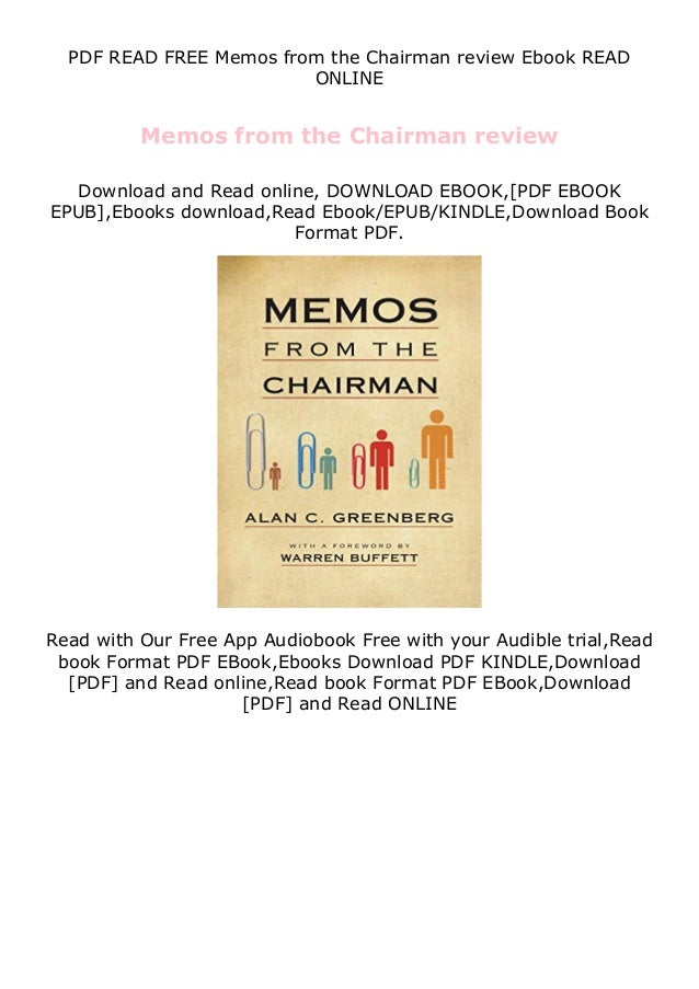 PDF READ FREE Memos from the Chairman review Ebook READ ONLINE Memos from the Chairman review Download and Read online, DO...