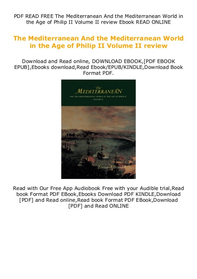 PDF READ FREE The Mediterranean And the Mediterranean World in the Age of Philip II Volume II review Ebook READ ONLINE The...