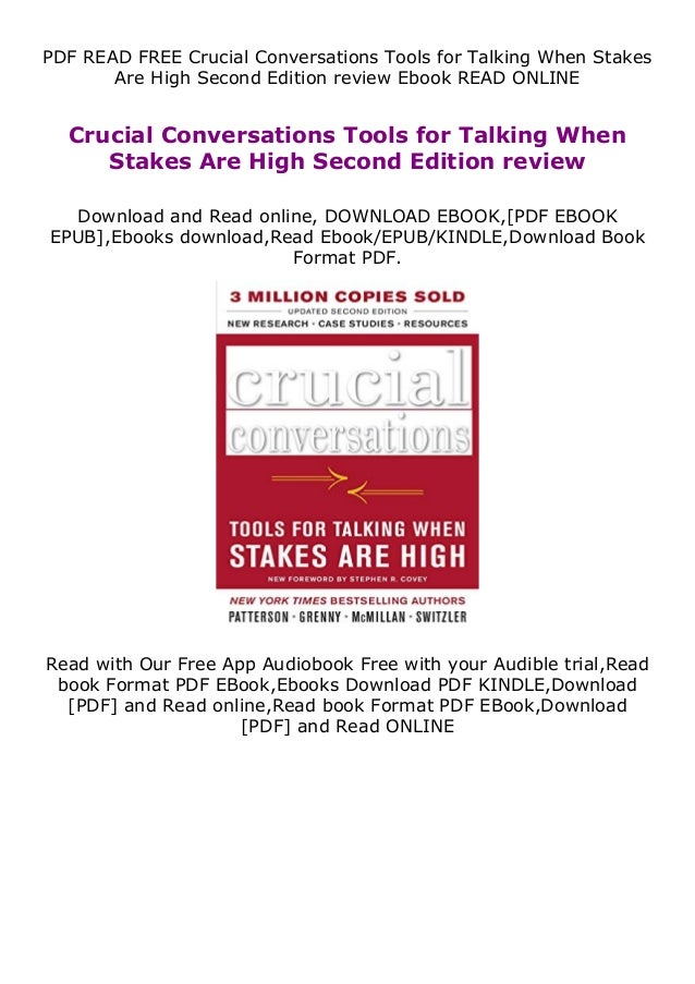 PDF READ FREE Crucial Conversations Tools for Talking When Stakes Are High Second Edition review Ebook READ ONLINE Crucial...