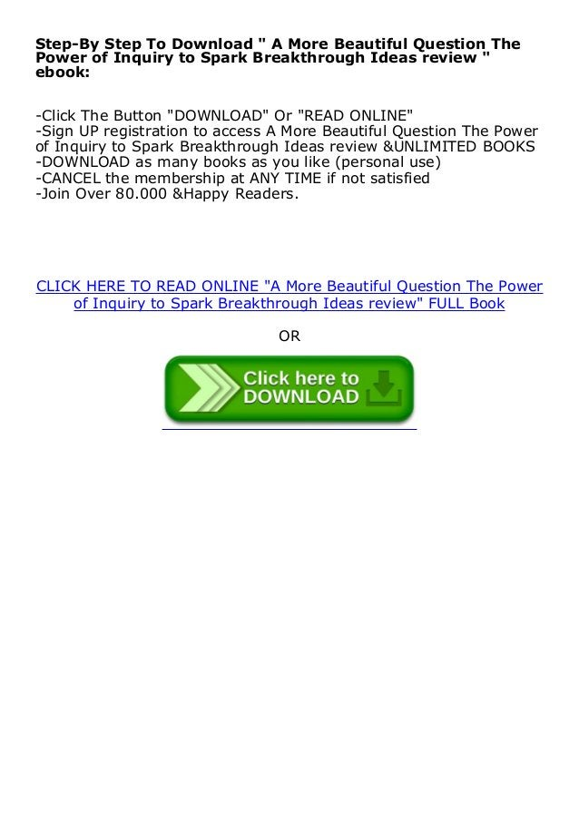 free pdf online_ A More Beautiful Question The Power of Inquiry to Spark Breakthrough Ideas review *full_pages*