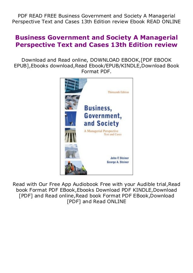 PDF READ FREE Business Government and Society A Managerial Perspective Text and Cases 13th Edition review Ebook READ ONLIN...