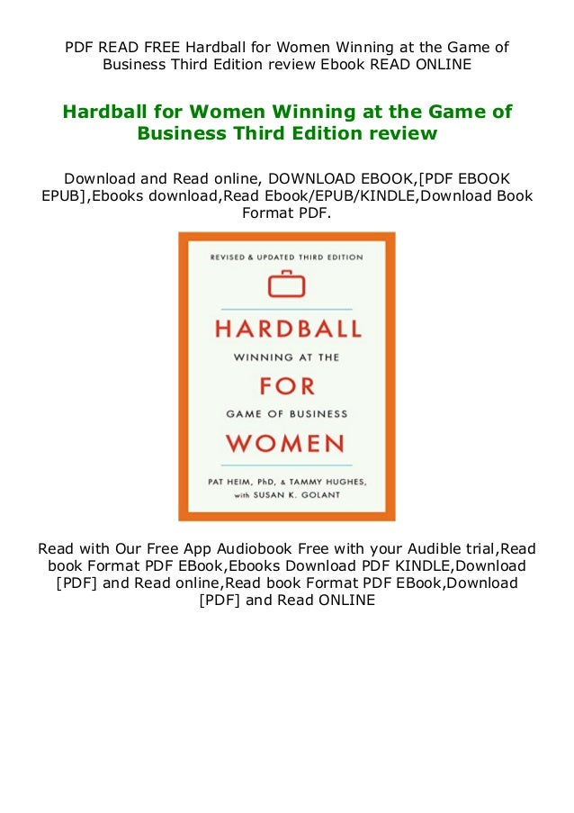 PDF READ FREE Hardball for Women Winning at the Game of Business Third Edition review Ebook READ ONLINE Hardball for Women...