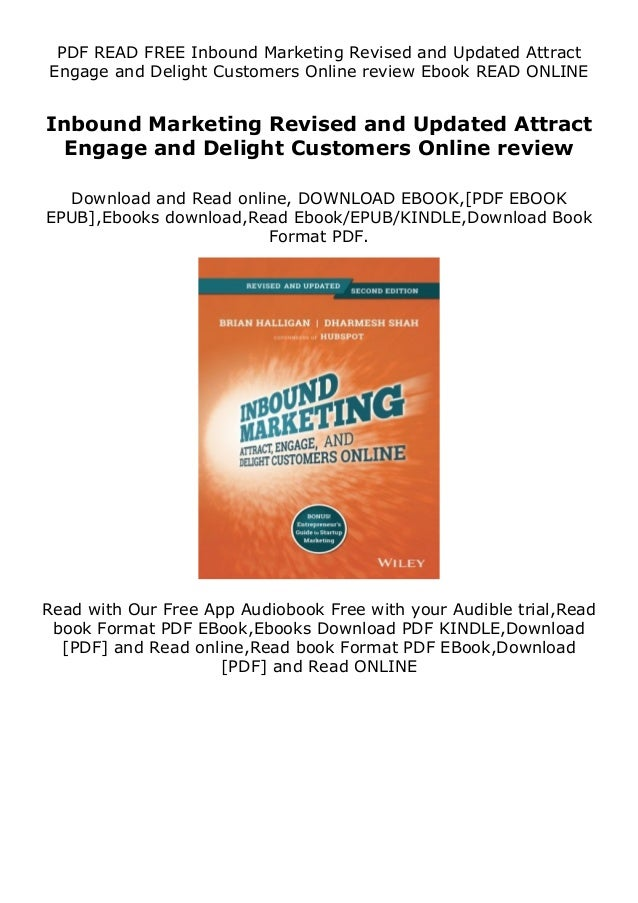 PDF READ FREE Inbound Marketing Revised and Updated Attract Engage and Delight Customers Online review Ebook READ ONLINE I...
