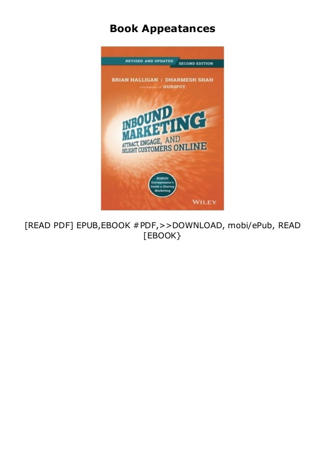 $Download_[P.d.f]^^@@ Inbound Marketing Revised and Updated Attract Engage and Delight Customers Online review *E-books_online* Slide 3