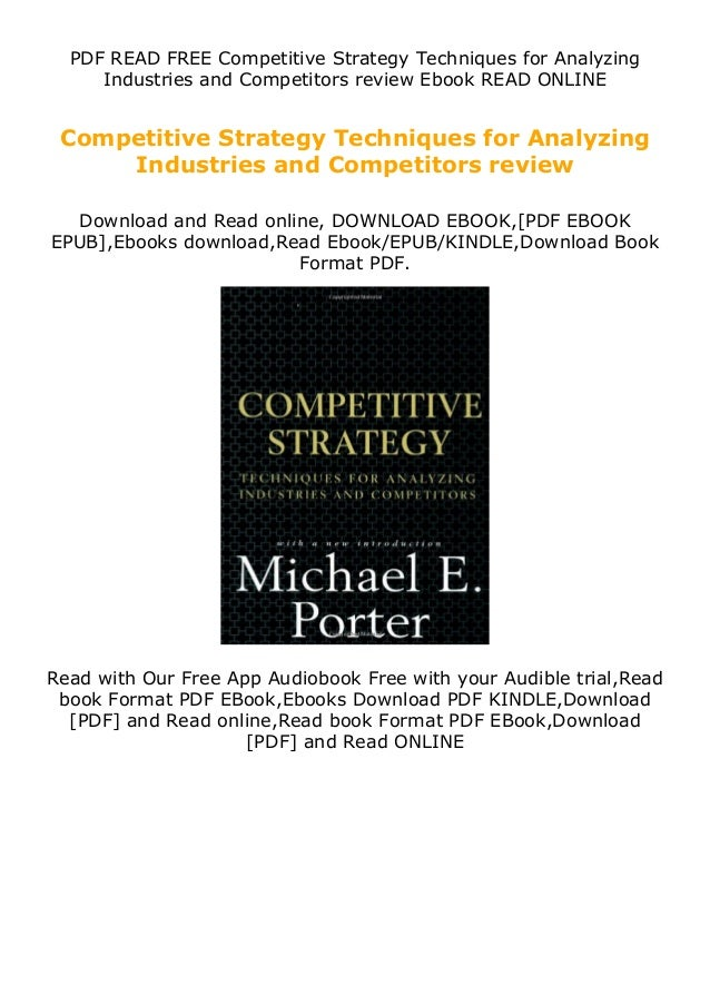 PDF READ FREE Competitive Strategy Techniques for Analyzing Industries and Competitors review Ebook READ ONLINE Competitiv...